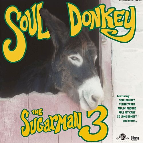 Play & Download Soul Donkey by Sugarman 3 | Napster