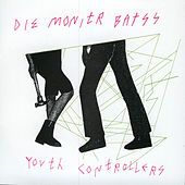 Play & Download Youth Controllerzzz by Die Monitr Batss | Napster