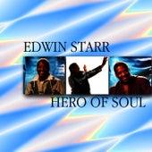 Edwin Starr Hero Of Soul by Edwin Starr