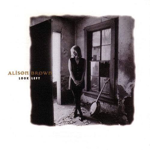 Play & Download Look Left by Alison Brown | Napster