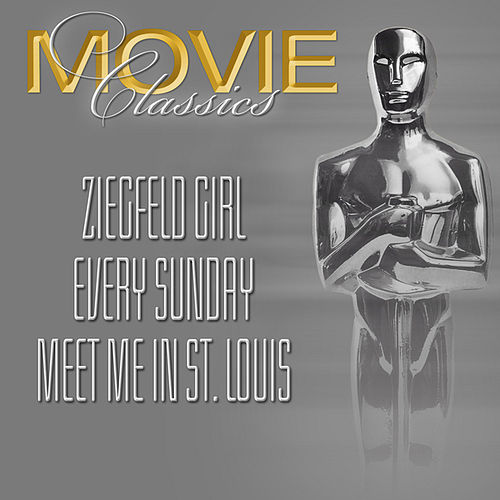 Play & Download Ziegfeld Girl - Every Sunday - Meet Me In St.Louis by Various Artists | Napster