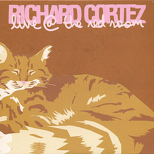 Play & Download Live @ The Red Room by Richard Cortez | Napster