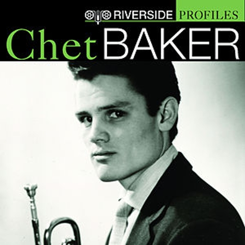 Riverside Profiles: Chet Baker by Various Artists