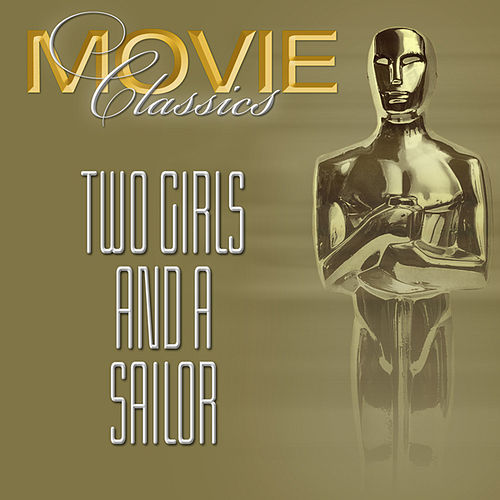 Play & Download Two Girls & A Sailor by Various Artists | Napster