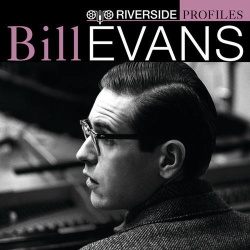 Play & Download Riverside Profiles: Bill Evans by Various Artists | Napster
