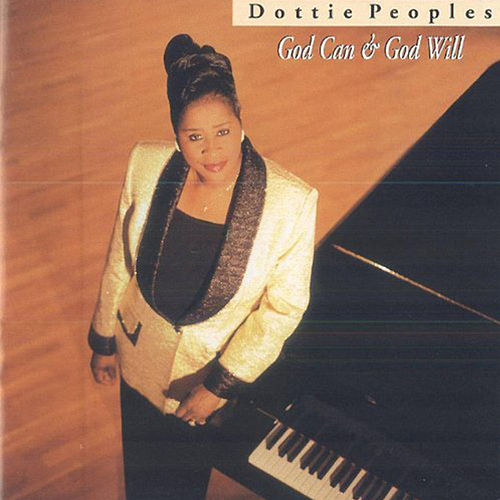 Play & Download God Can & God Will by Dottie Peoples   Napster