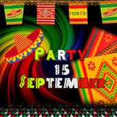 Play & Download Party 15 de Septiembre by Various Artists | Napster