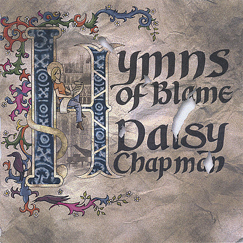 Play & Download Hymns of Blame by Daisy Chapman | Napster