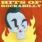 Play & Download Hits of Rockabilly by Various Artists | Napster