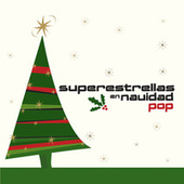 Superestrellas En Navidad: Pop by Various Artists