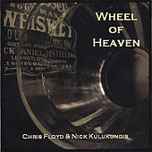 Play & Download Wheel Of Heaven by Chris Floyd | Napster
