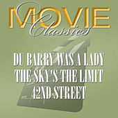 Play & Download Du Barry Was A Lady - The Sky's The Limit - 42nd Street by Various Artists | Napster