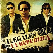 La Republica by Ilegales
