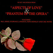 Play & Download Music And Songs From  Phantom Of The Opera & Aspects Of Love by Various Artists | Napster