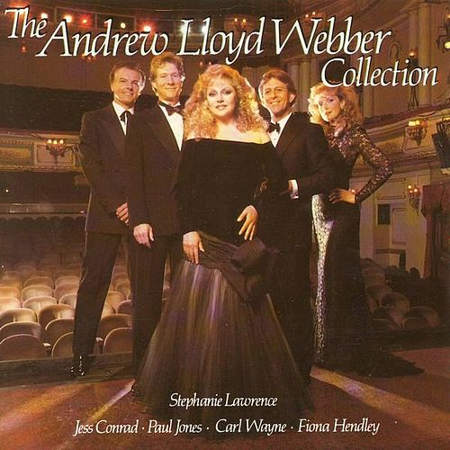 Play & Download Andrew Lloyd Webber Collection by Various Artists | Napster