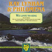 We Love To Sing by Ray Lynham