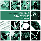 Play & Download A Collection by Percy Mayfield | Napster