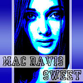 Play & Download Sweet Sweet by Mac Davis | Napster