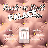 Play & Download Rock & Roll Palace - Live - Vol. VII by Various Artists | Napster