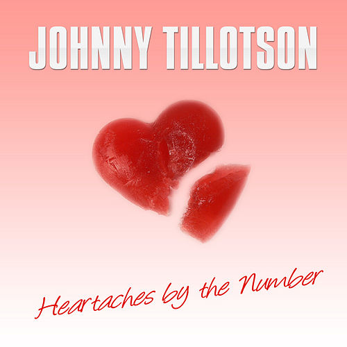 Heartaches by the Number by Johnny Tillotson