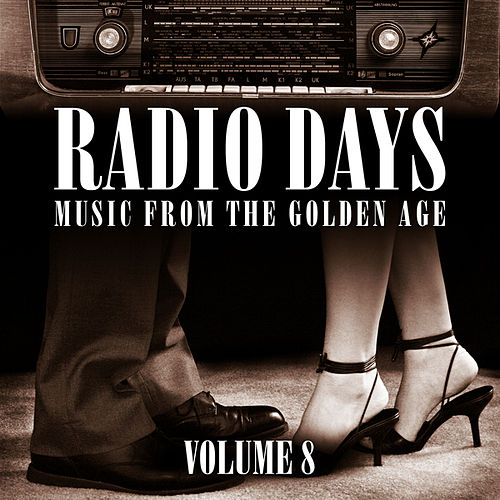 Play & Download Radio Days 8 by Various Artists | Napster