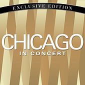 Chicago in Concert by Chicago