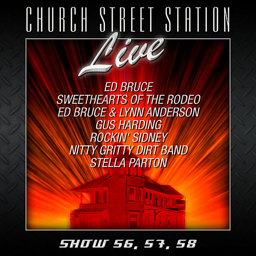 Play & Download Church Street Station - Live - Show 56, 57, 58 by Various Artists | Napster