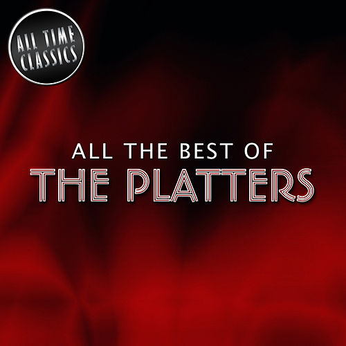 Play & Download All the Best of by The Platters | Napster