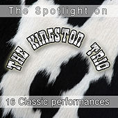 The Spotlight On by The Kingston Trio