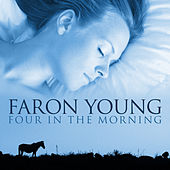 Play & Download Four In The Morning by Faron Young | Napster