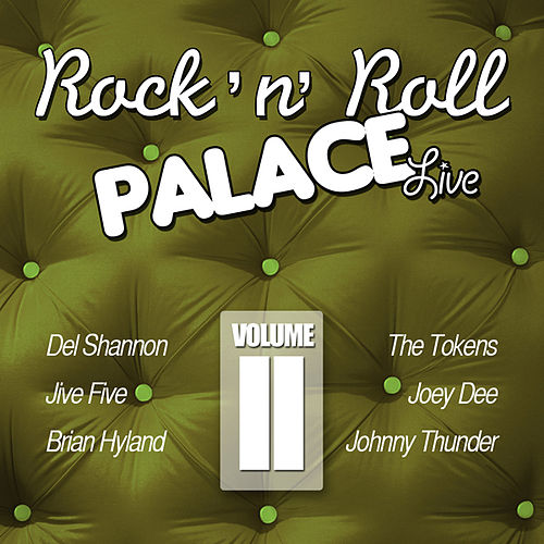 Play & Download Rock 'n Roll Palace - Live - Vol. II by Various Artists | Napster