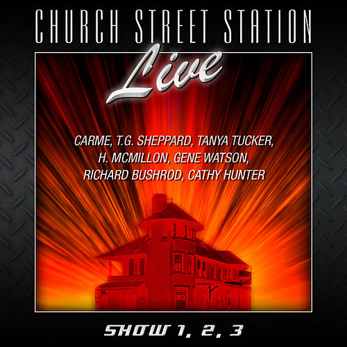 Church Street Station - Live - Show 1, 2, 3 by Various Artists