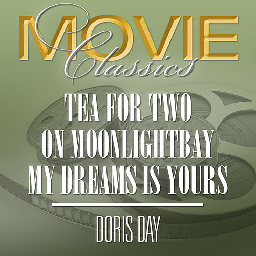 Tea For Two-On Moonlight Bay-My Dream is Yours by Doris Day
