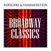 Broadway Classics by Richard Rodgers and Oscar Hammerstein