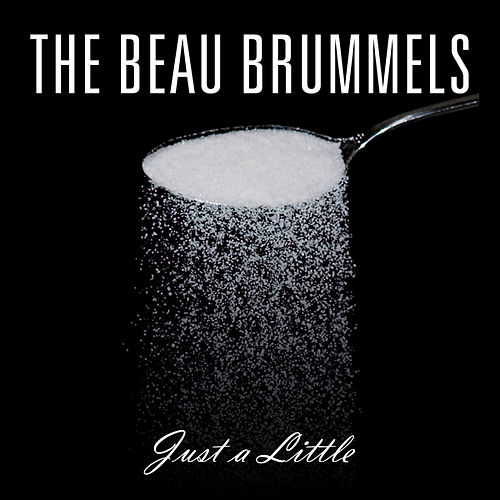 Play & Download Just a Little by The Beau Brummels | Napster