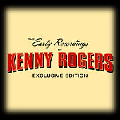 The Early Recordings by Kenny Rogers