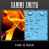 Fire & Rain by Sammi Smith