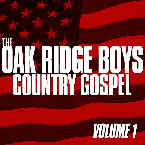 Play & Download Country Gospel Vol.1 by The Oak Ridge Boys | Napster