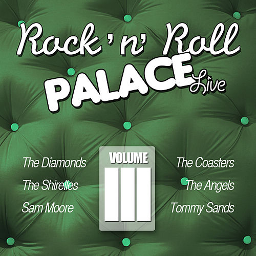 Play & Download Rock 'n Roll Palace - Live - Vol. III by Various Artists | Napster