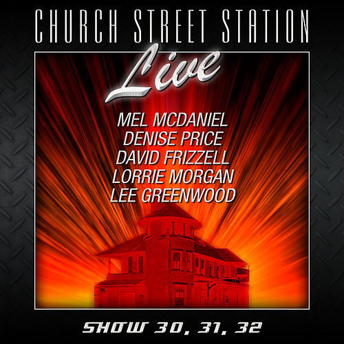 Play & Download Church Street Station -Live - Show 30, 31, 32 by Various Artists | Napster