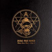 What Once Was... Liber I by Blut Aus Nord