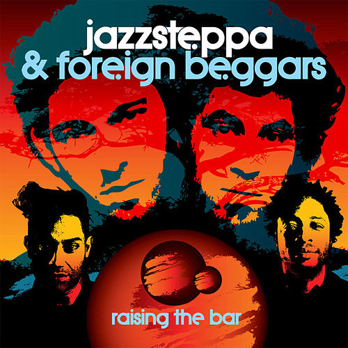 Raising the Bar (feat. Foreign Beggars) by Jazzsteppa