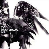 Play & Download Live by The Black Crowes | Napster
