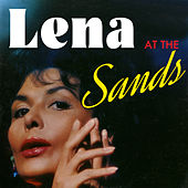 Play & Download Lena at the Sands by Lena Horne | Napster