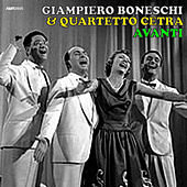 Play & Download Avanti (Electronic, Jazz & Mood Music, Direct from the Boneschi Archives) by Quartetto Cetra | Napster