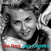 Play & Download Jazz Classics by Rita Reys | Napster