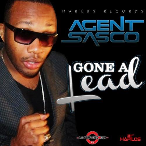 Gone a Lead - Single by Agent Sasco aka Assassin