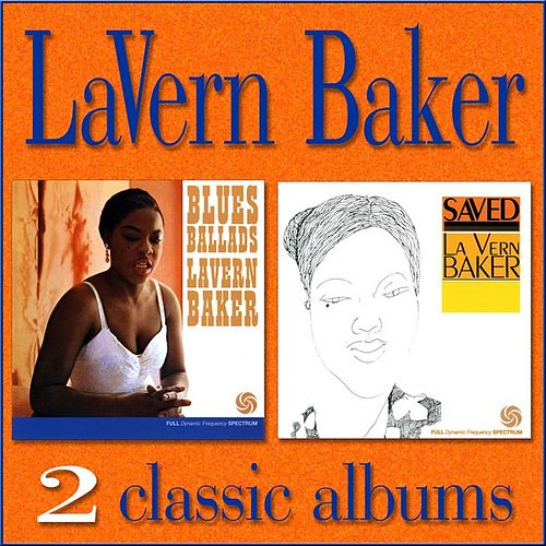 Blues Ballads / Saved by Lavern Baker