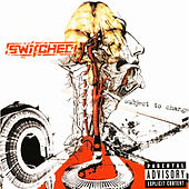 Play & Download Subject to Change by Switched | Napster
