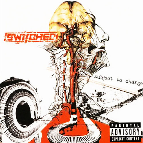 Subject to Change by Switched